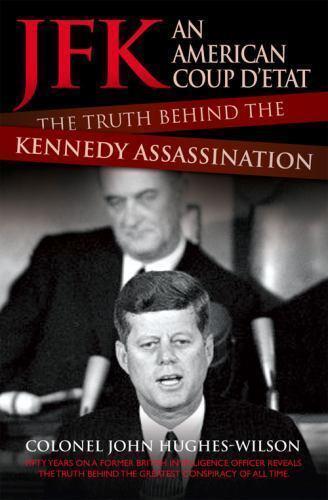 JFK : An American Coup d'Etat - The Truth Behind the ...