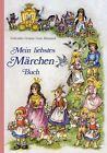 Mein liebstes Märchenbuch von Lore Hummel (2014, Gebundene Ausgabe)