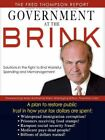 The Fred Thompson Report Government at The Brink Solutions in The Fight to End