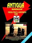 Antigua and Barbuda Foreign Policy & Government Guide by International Business Publications, USA (Paperback / softback, 2004)