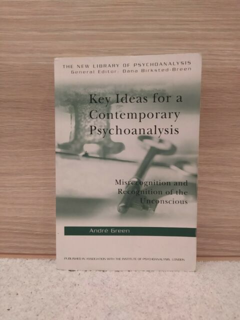 Key Ideas for a Contemporary Psychoanalysis: Misrecognition and Recognition...