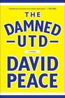 Damned Utd 9781612193700 by David Peace Paperback