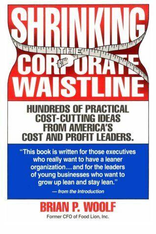 Shrinking The Corporate Waistline