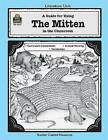 A Guide for Using the Mitten in the Classroom by Mary Rosenberg (Paperback / softback, 1999)