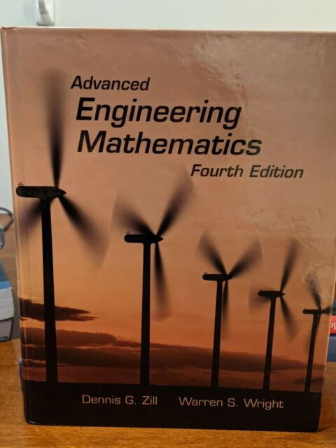 Advanced Engineering Mathematics By Warren S Wright And Dennis G Zill 2009 Hardcover Revised Edition For Sale Online Ebay