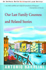 Our Last Family Countess and Related Stories by Antonio Barolini (Paperback / softback, 2000)