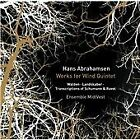 Hans Abrahamsen: Works for Wind Quintet (2016)