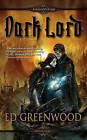 Dark Lord by Ed Greenwood (Paperback / softback)