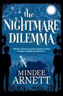 Arkwell Academy: The Nightmare Dilemma 2 by Mindee Arnett (2014, Hardcover)