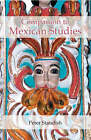 A Companion to Mexican Studies by Peter Standish (Hardback, 2006)