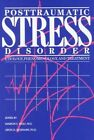 Post-Traumatic Stress Disorder: Etiology, Phenomenolgy and Treatment by American Psychiatric Association Publishing (Hardback, 1990)