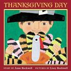 Thanksgiving Day by Rockwell Anne 9780064437899
