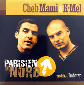 Cheb-Mami-amp-K-Mel-CD-Single-Parisien-Du-Nord-France-EX-EX