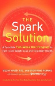 The-Spark-Solution-A-Complete-Two-Week-Diet-Program-to-Fast-Track-Weight-Loss-a