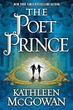 The Poet Prince: A Novel (Magdalene Line) by McGowan, Kathleen
