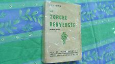 LA TORCHE RENVERSÉE / PELADAN / EXEMPLAIRE NUMÉROTÉ  / EO / 1925