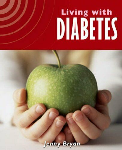 Living With: Diabetes,Jenny Bryan