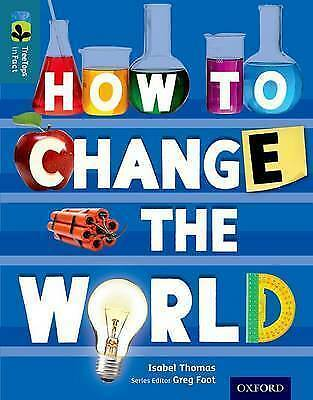 1 of 1 - Thomas, Isabel, Oxford Reading Tree TreeTops inFact: Level 19: How To Change the