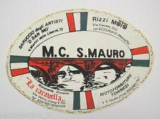 VECCHIO ADESIVO MOTO / Old Sticker MOTO CLUB SAN MAURO TORINO (cm 14x10)