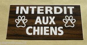 Plaque Gravée Interdit Aux Chiens Format 75 X 150 Mm Finition Biseautée Juoh6wbw-07232231-580691901