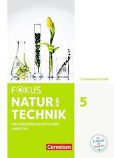 Fokus Biologie 5. Jahrgangsstufe - Gymnasium Bayern - Natur und Technik: Naturwi
