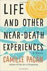 Life and Other Near-Death Experiences: A Novel by Camille Pagan (Paperback, 2015)