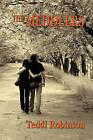 The Meddlers by Teddi Robinson (Paperback / softback, 2011)