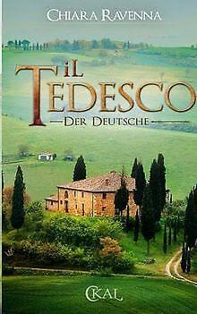 iL Tedesco - Der Deutsche von Ravenna, Chiara | Buch | Zustand gut