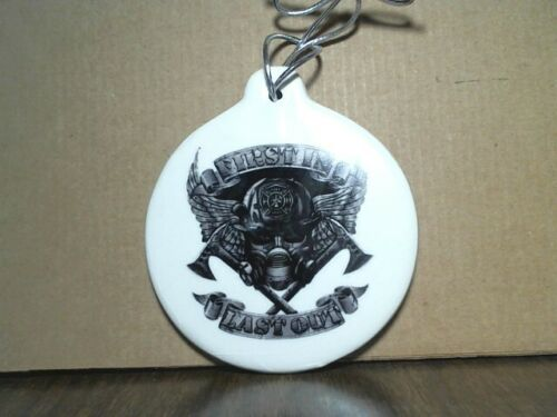 FIRST IN LAST OUT NEW IVORY Details about  /FIREFIGHTER CHRISTMAS ORNAMENT