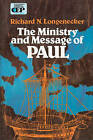 The Ministry and Message of Paul by Richard N. Longenecker (Paperback, 1971)