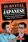 Survival Japanese: How to Communicate Without Fuss or Fear Instantly! by Boye Lafayette De Mente (Paperback, 2016)