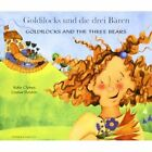 Goldilocks and the Three Bears in German and English by Kate Clynes (Paperback, 2003)