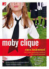 Moby Clique by Cara Lockwood (Paperback, 2008)