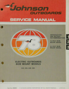 1978 Johnson Service Manual for Elecric Outboards Bow Mount Models E25/45/28/48