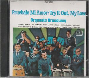 Orquesta-Broadway-Pruebalo-Mi-Amor-Rare-Non-Remastered-Brand-CD-1203