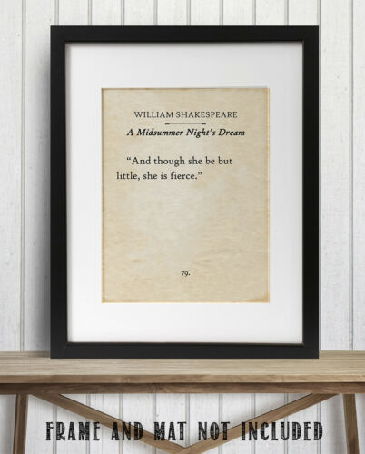 William Shakespeare And Though She Be Little 11x14 Unframed Typography Book