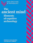 The Ancient Mind: Elements of Cognitive Archaeology by Cambridge University Press (Paperback, 1994)