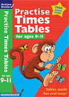 Practise Times Tables for Age 9-11 by Andrew Brodie (Paperback, 2005)
