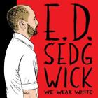 We Wear White von Edie Sedgwick (2012)