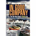 in Good Company 9781450010498 by Bruce Bartling Paperback