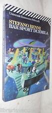 BAR SPORT DUEMILA Stefano Benni Feltrinelli 1999 Romanzo Racconto Narrativa di e