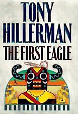 A Leaphorn and Chee Novel: The First Eagle by Tony Hillerman (1998, Hardcover)