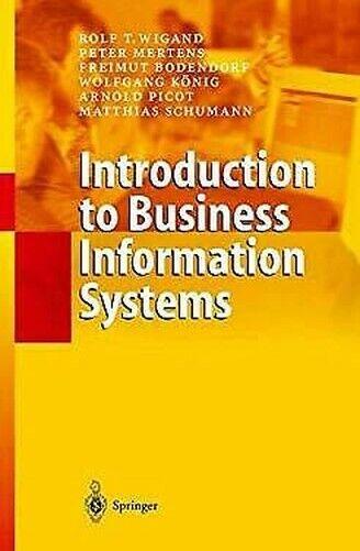 Introduction To Business Informationen Systeme von Wigand,Rolf T