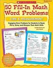 50 Fill-In Math Word Problems: Time & Measurement  : Engaging Story Problems for Students to Read, Fill-In, Solve, and Sharpen Their Math Skills by Bob Krech (Paperback / softback, 2009)