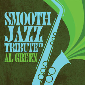 The-Smooth-Jazz-All-Smooth-Jazz-Tribute-to-Al-Green-New-CD-Manufactured