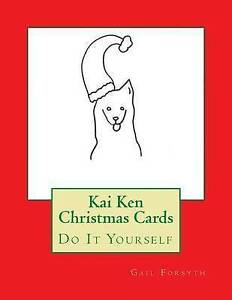 Kai-Ken-Christmas-Cards-Do-It-Yourself-by-Forsyth-Gail-Paperback