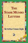 The Stark Munro Letters by Arthur Conan Doyle, Sir Arthur Conan Doyle (Paperback / softback, 2004)
