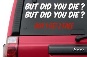 But Did You Die Sticker Decal Drift Ill Low Euro Stance Funny For Car HS