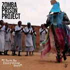 I Have No Everything Here 0657036121621 by Zomba Prison Project CD