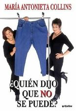 Quien dijo que no se puede (Best Seller (Debolsillo)) (Spanish Edition-ExLibrary